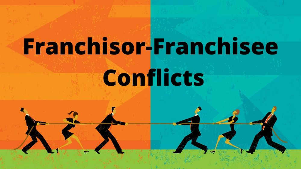 Reasons for Franchisor-Franchisee Conflicts in India
