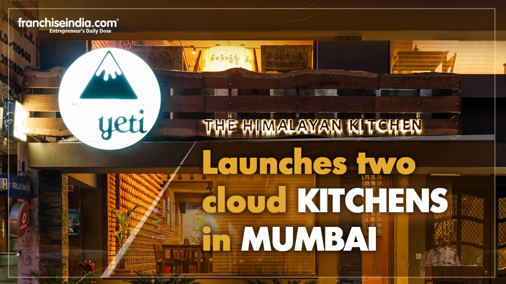Yeti - The Himalayan Kitchen launches two cloud kitchens in Mumbai