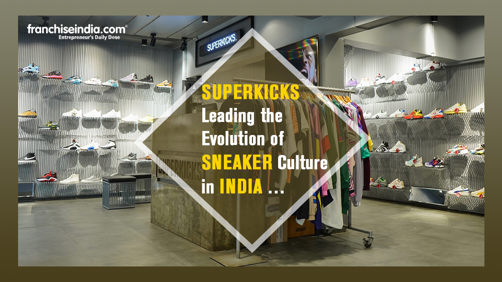 Just for Kicks: Superkicks Leading the Evolution of Sneaker Culture in India