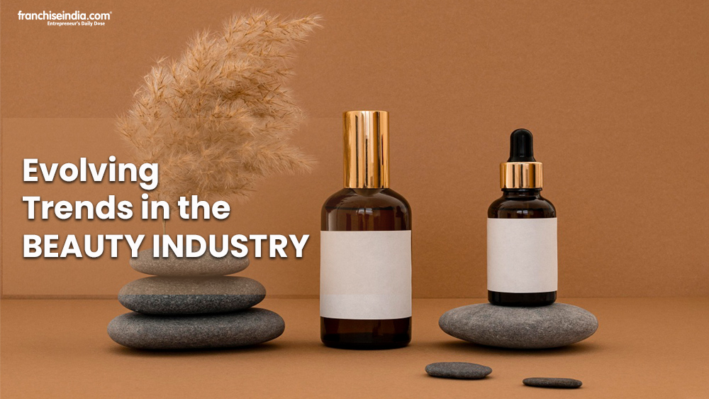 Evolving Trends In The Beauty Industry