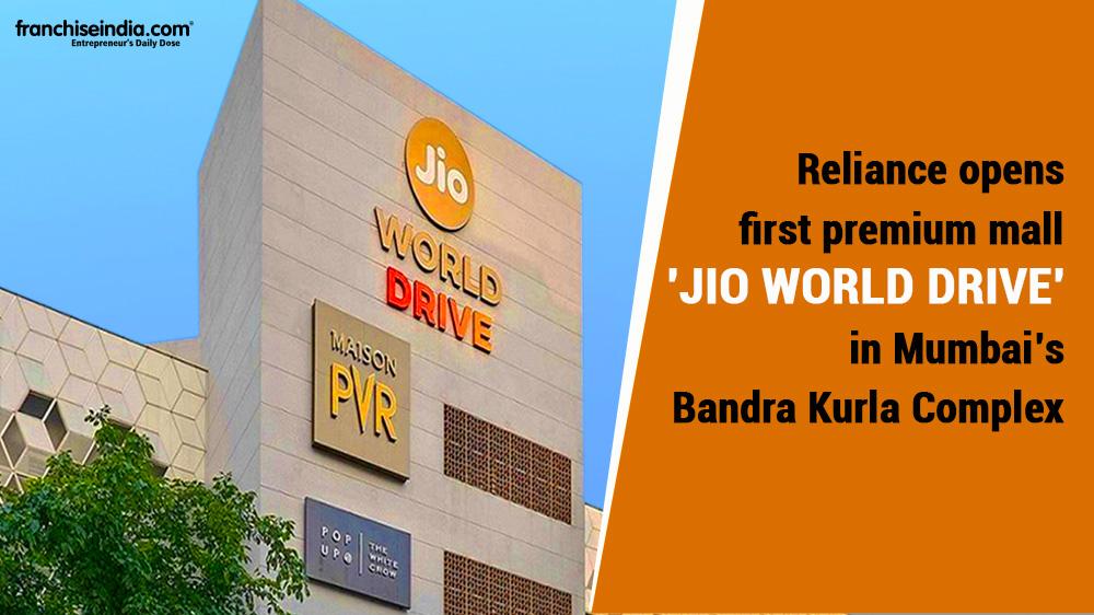 Reliance Unveils Premium Retail Destination in Mumbai
