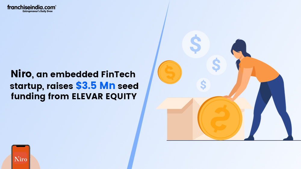 Niro Raises $3.5 Mn Seed Funding From Elevar Equity And Others