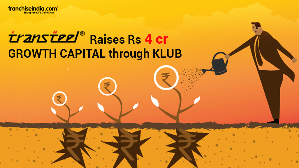 [Funding Alert] Transteel Raises Rs 4 crore Growth Capital Through Klub