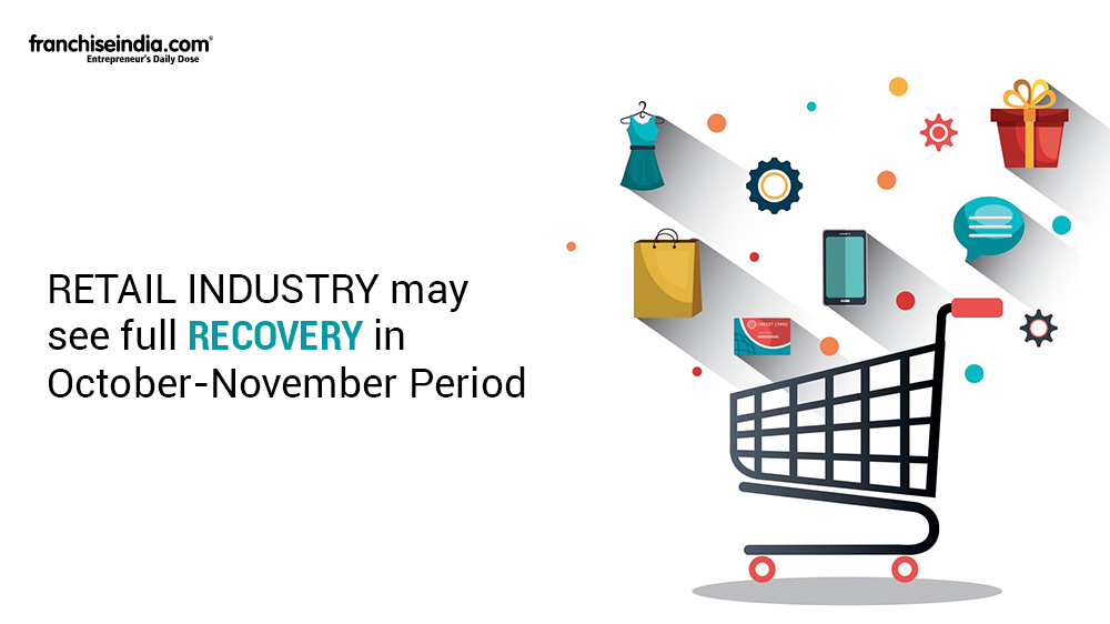 Retail Industry May See Full Recovery In October-November Period
