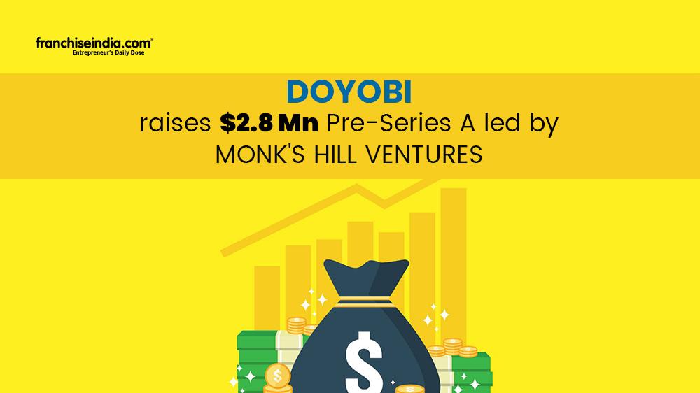 Doyobi Raises $2.8 Mn Pre-Series A Led By Monk's Hill Ventures