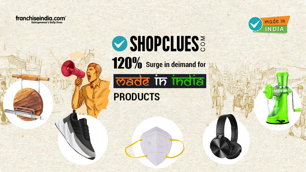 ShopClues Sees 120 pc Surge In Demand for 'Made in India' Products