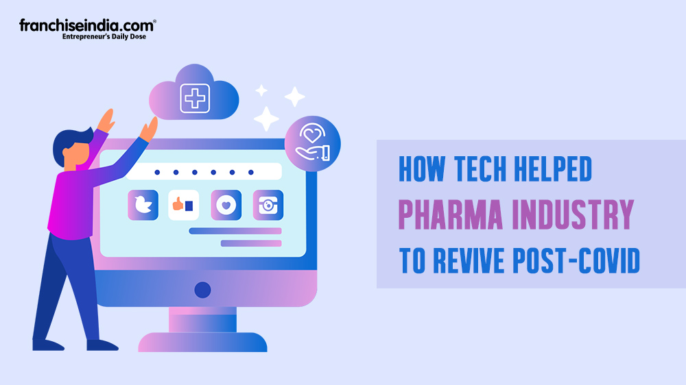 How Tech Helped Pharma Industry to Revive post-covid