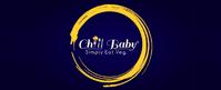 CHILL BABY