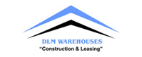 DLM Warehouses ( Construction & Leasing)